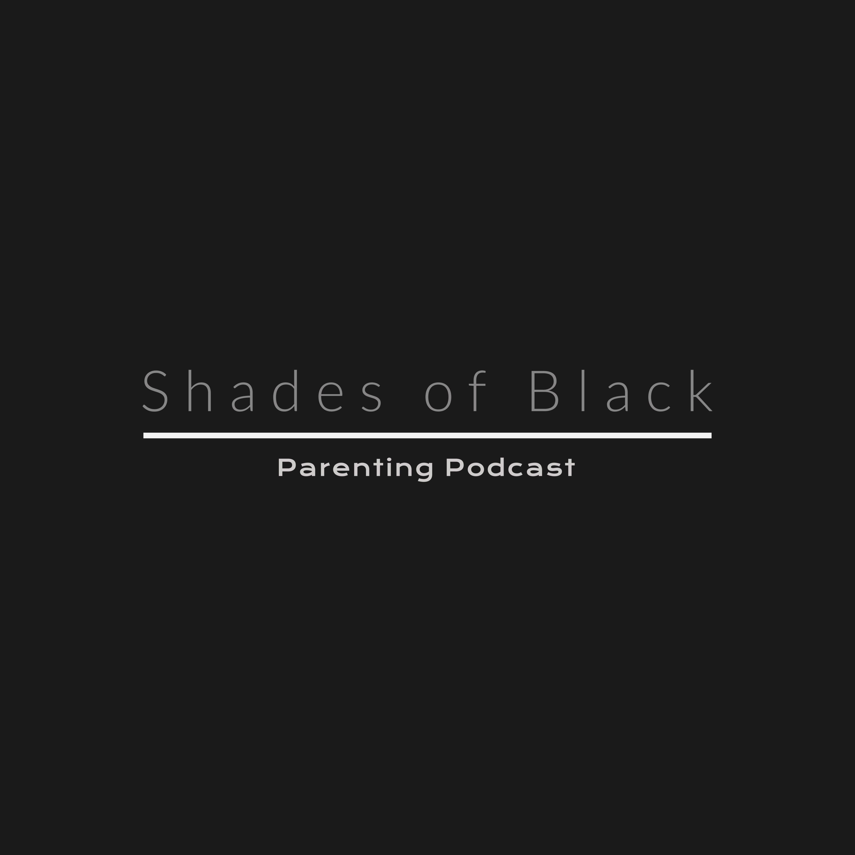 Introduction Talking Black British Parenting Shades Of Black Parenting Podcast Podcast Podtail