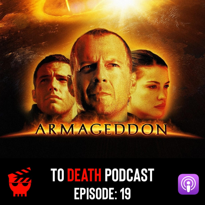 Ep 19 Armageddon 1998