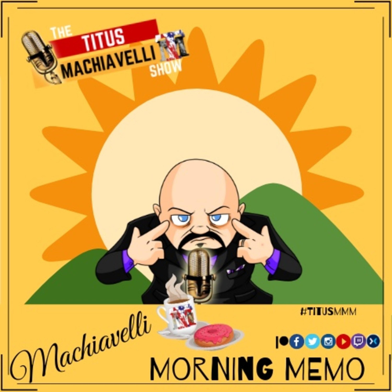 Machiavelli Morning Memo - July 22, 2019