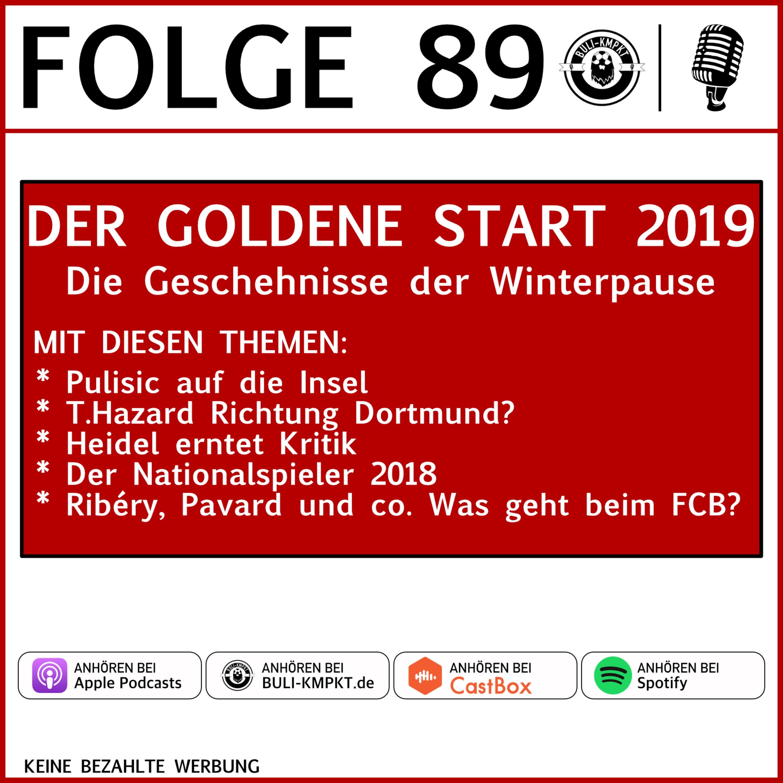 Folge 89 – Der goldene Start 2019