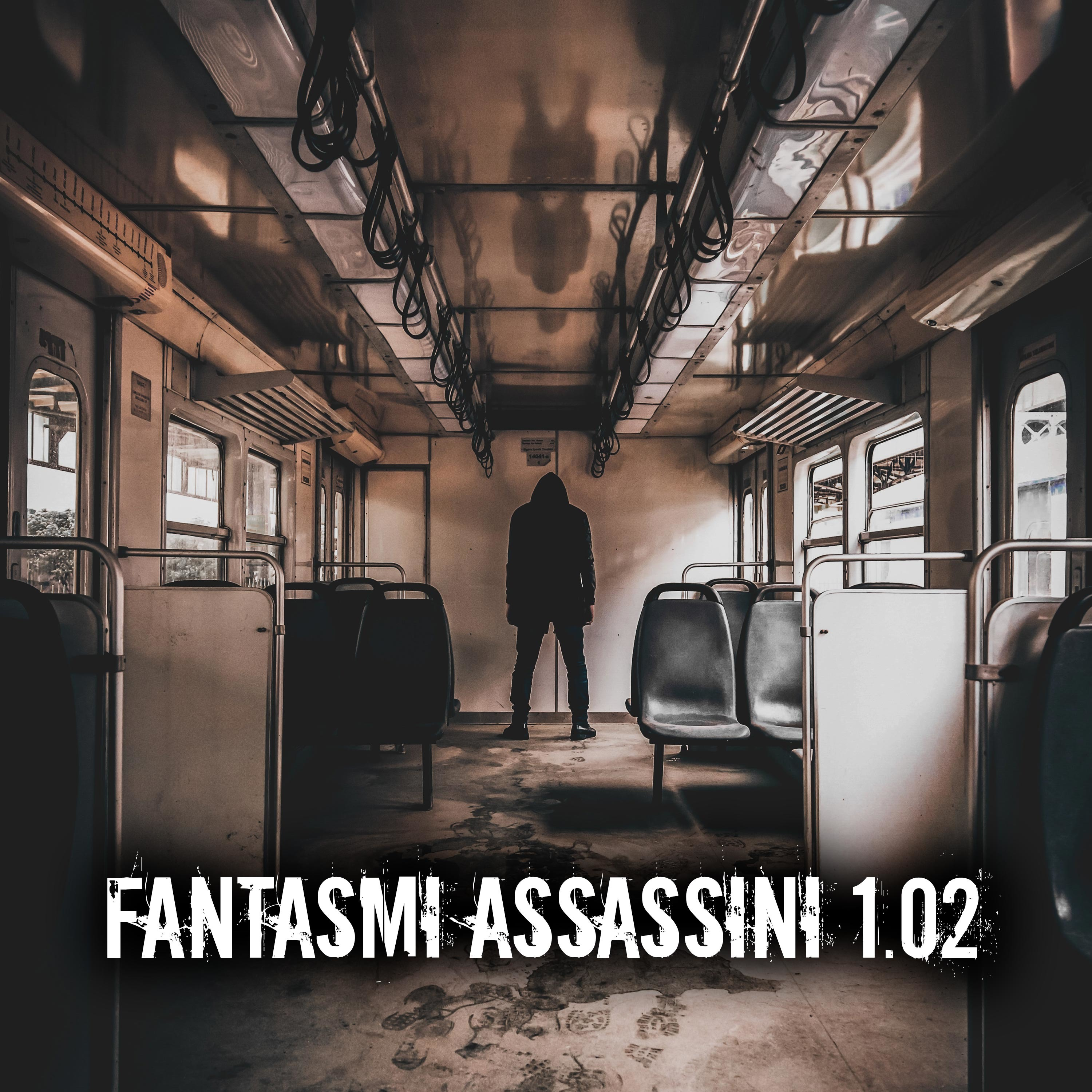 Fantasmi assassini 1.02