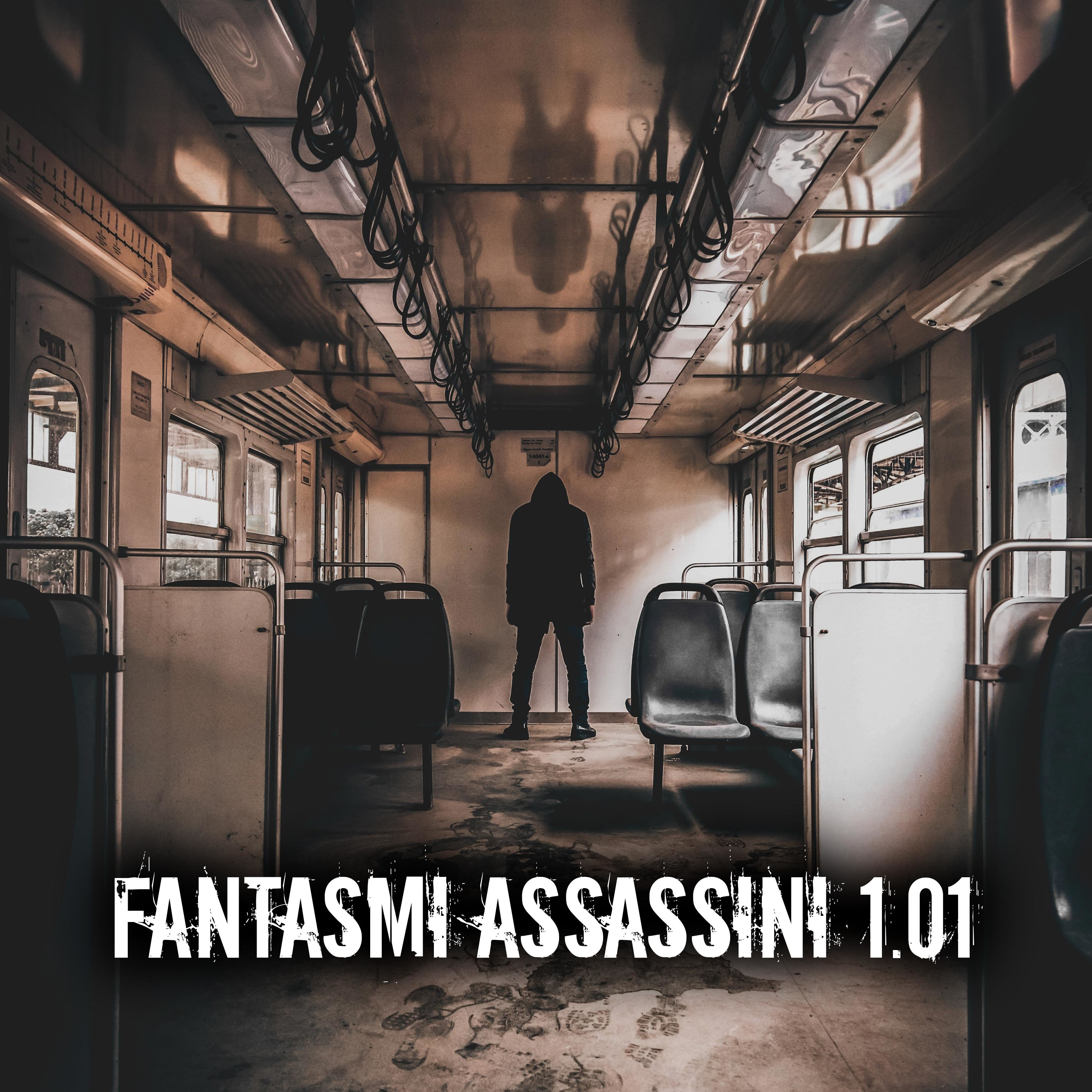 Fantasmi assassini 1.01