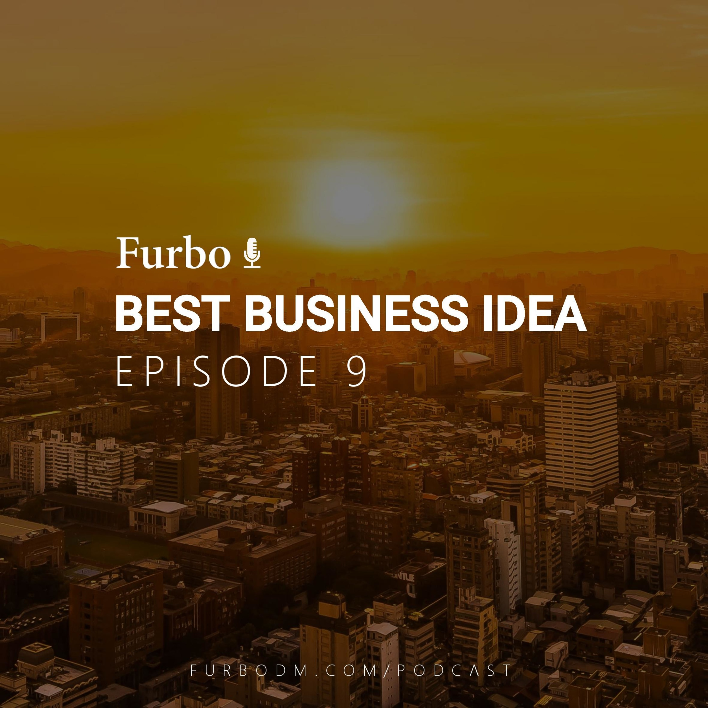 E9: Best Business Idea