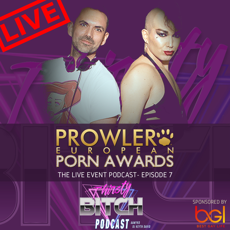 The Prowler European Porn Awards 2019 LIVE