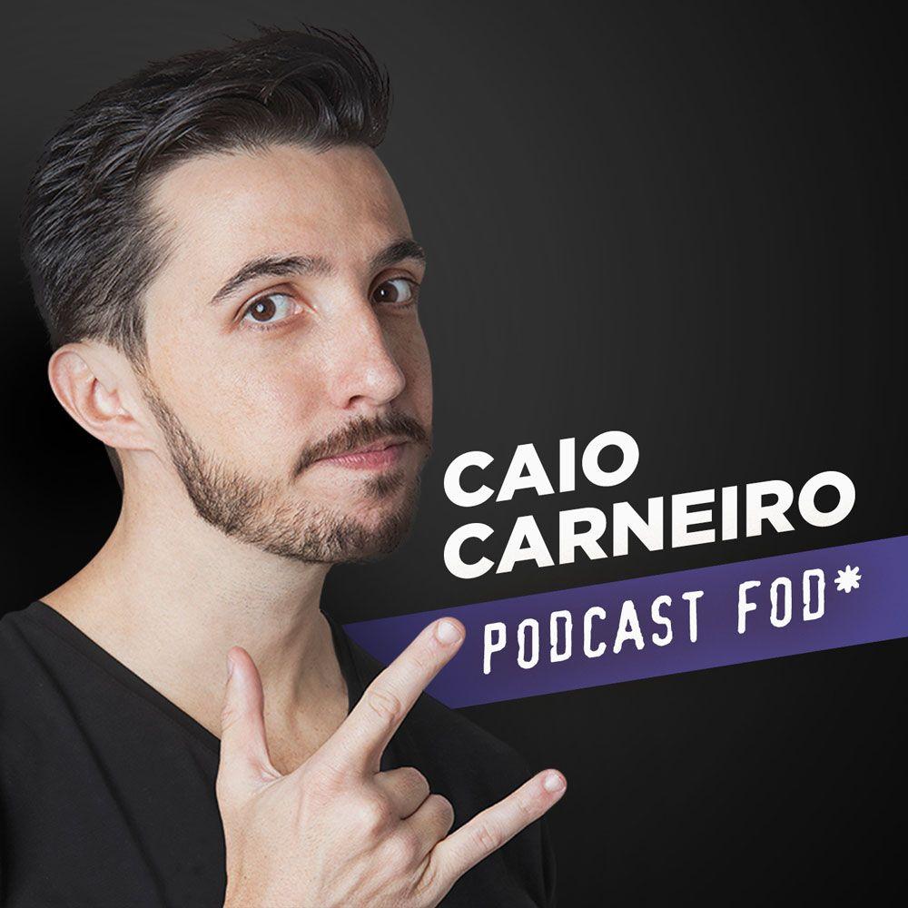 Papo Fod* 018 Com Paulo Vieira   Caio Carneiro