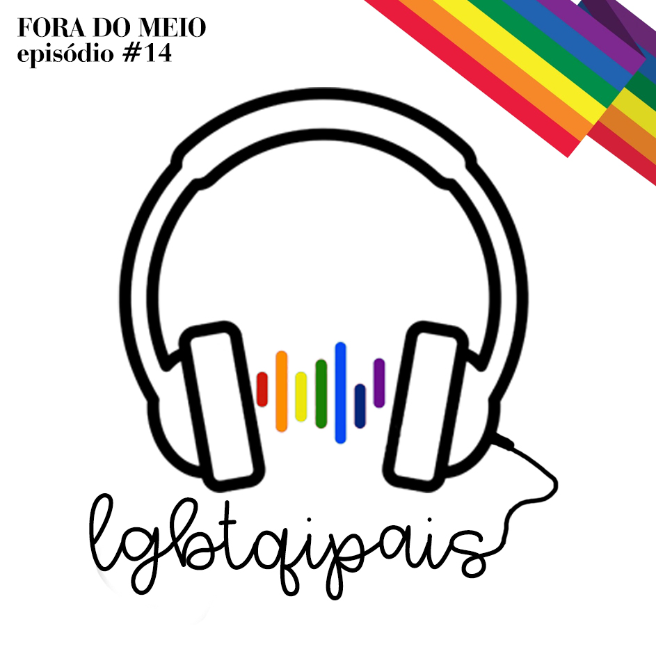 #014 LGBTQIPais