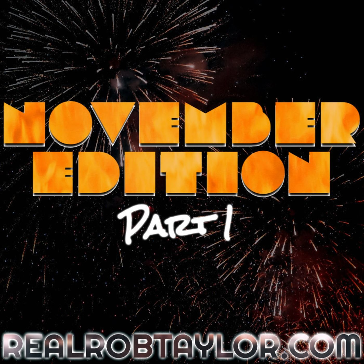 The NOVEMBER EDITION Part 1