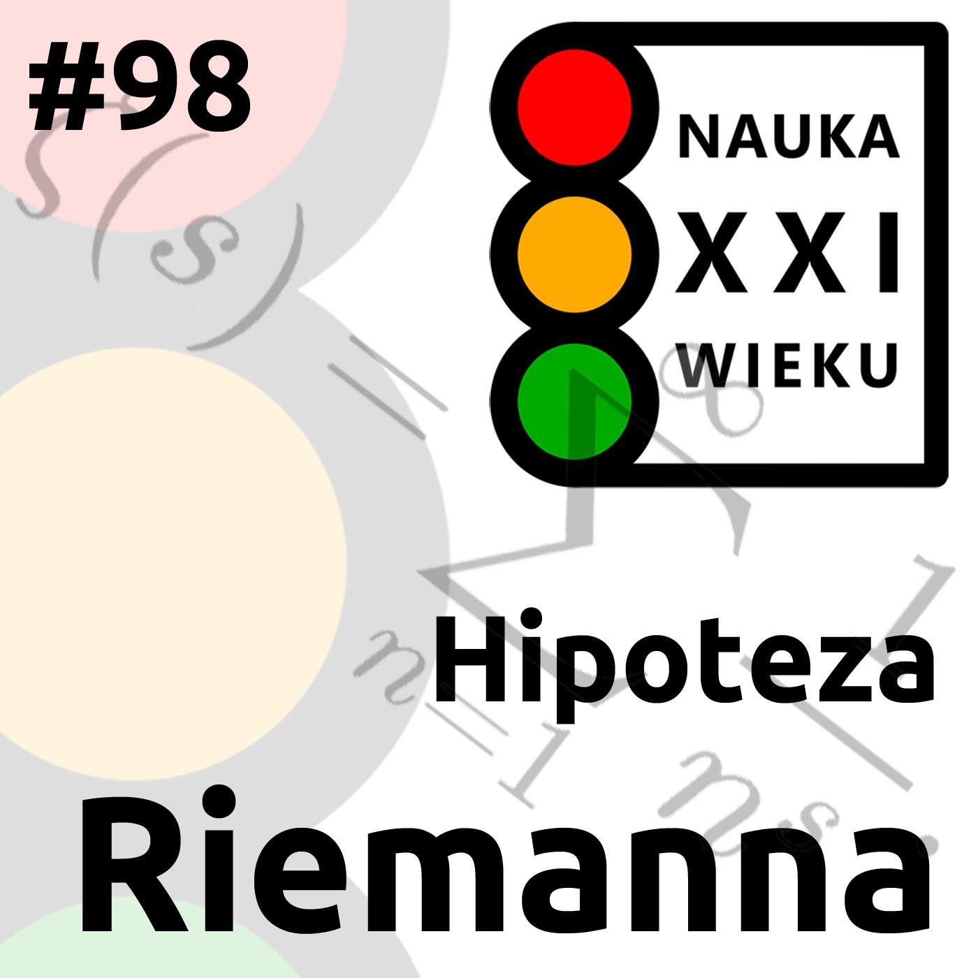 #98 - Hipoteza Riemanna
