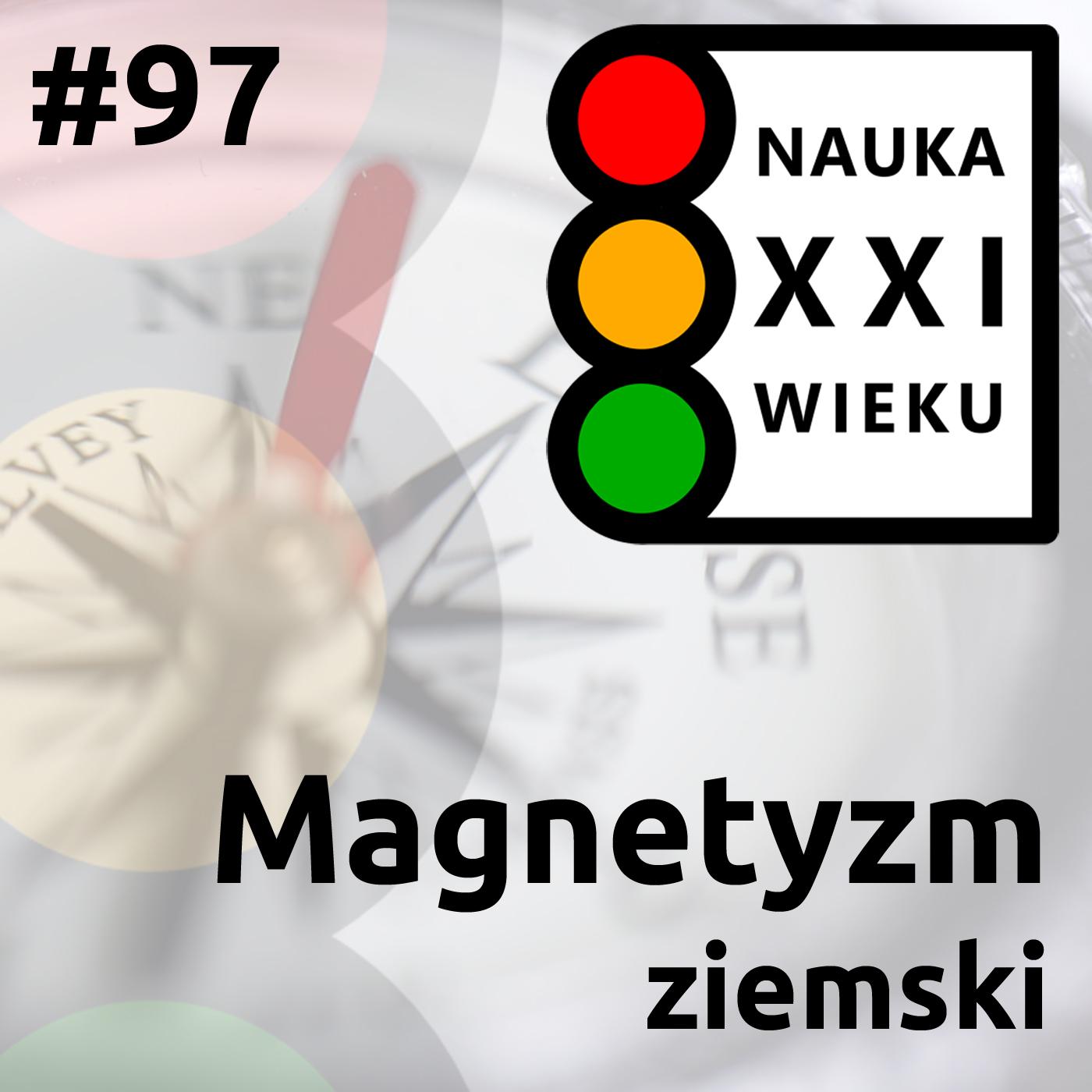 #97 - Magnetyzm ziemski