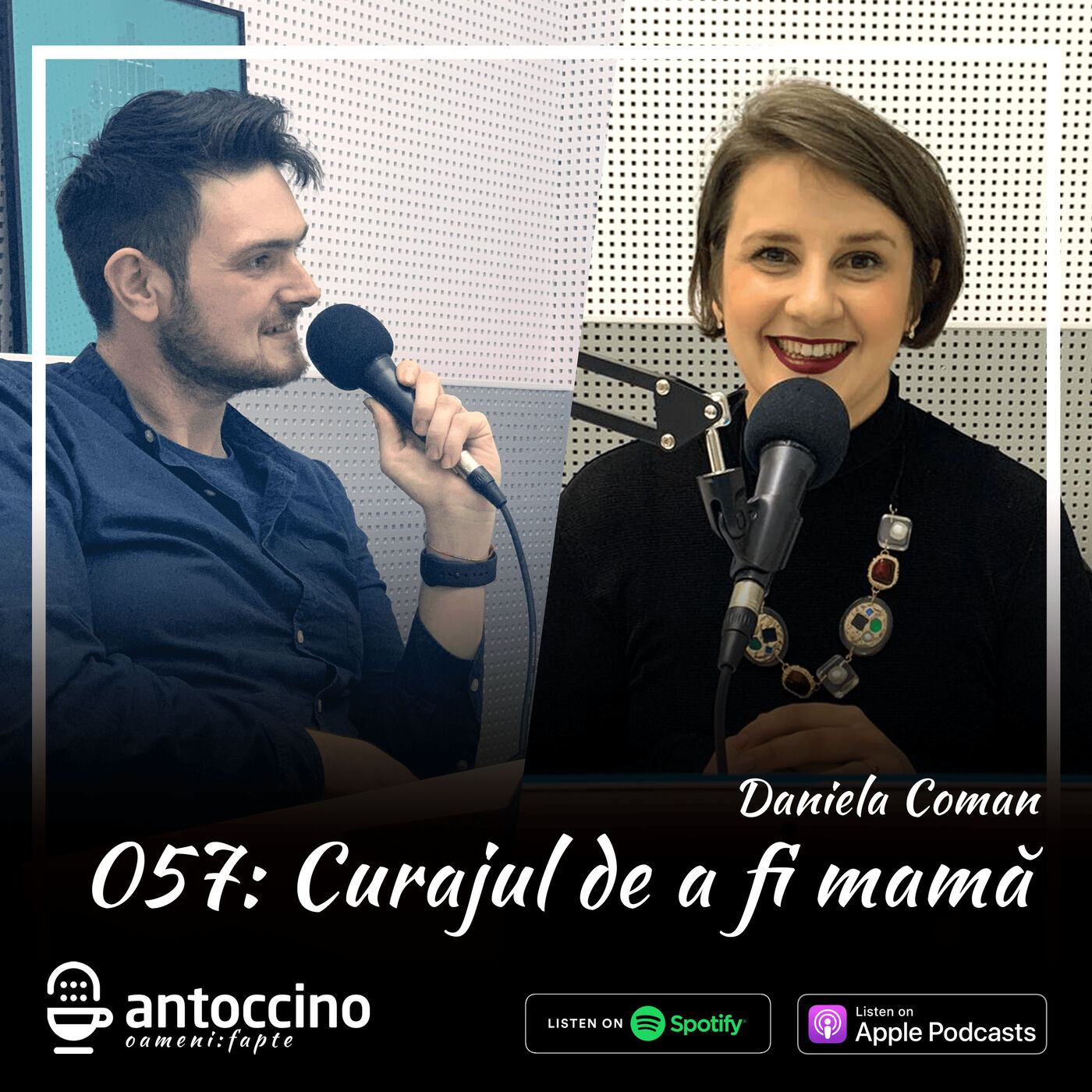 057. Daniela Coman: Curajul de fi mama #comanica