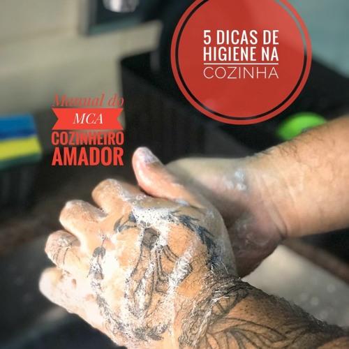 MCA Manual do cozinheiro amador #13- 5 dicas de higiene na cozinha