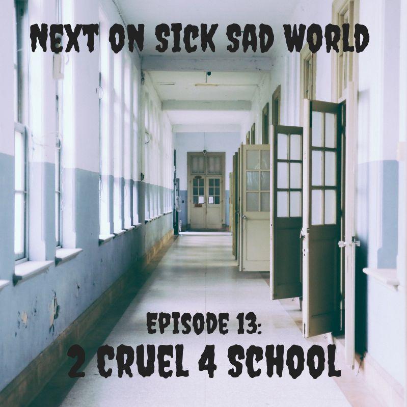 2 Cruel 4 School
