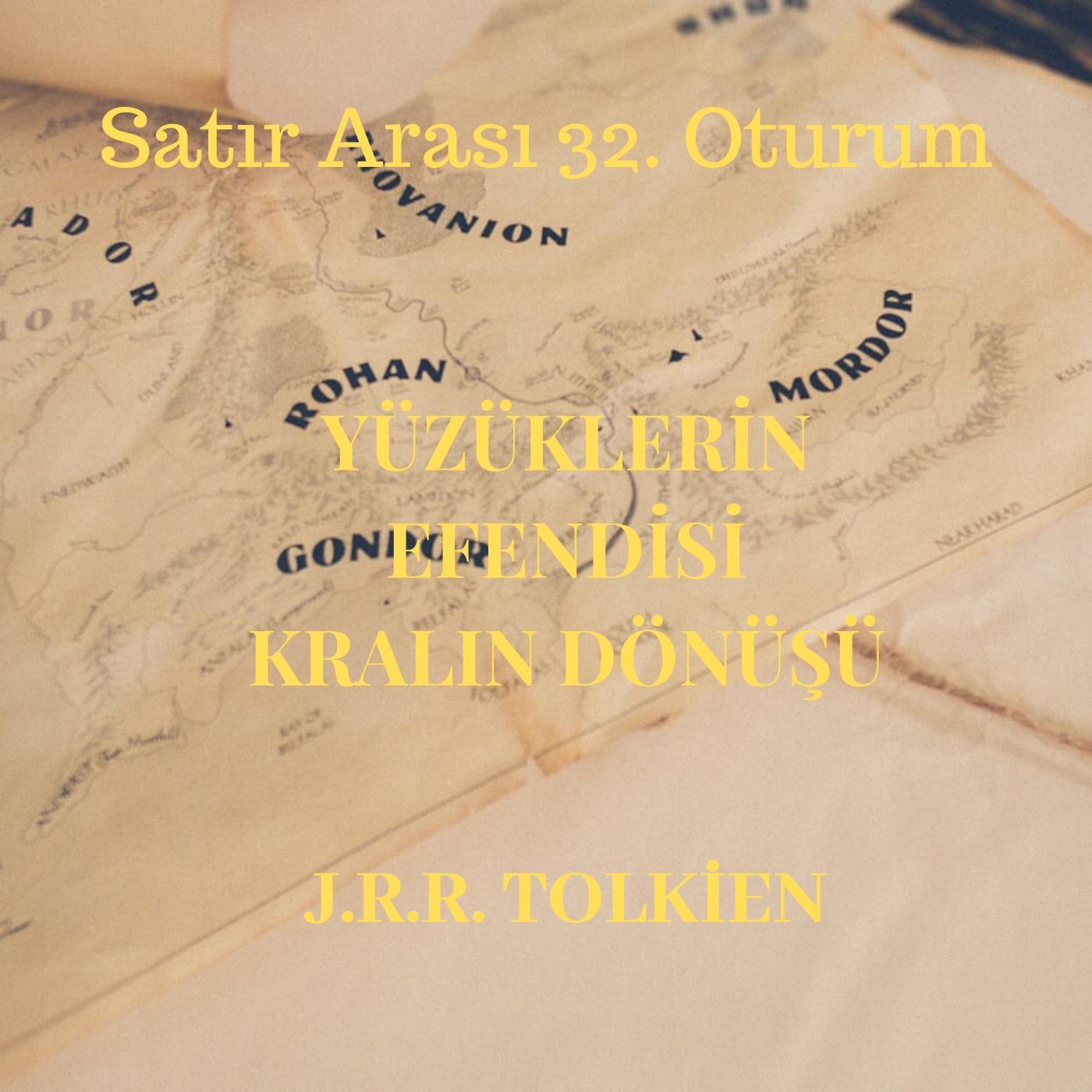 #32 Yüzüklerin Efendisi - Kralın Dönüşü - J.R.R. Tolkien