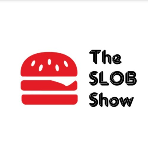 THE SLOB SHOW PODCAST - Episode 9 - 12-19-2019