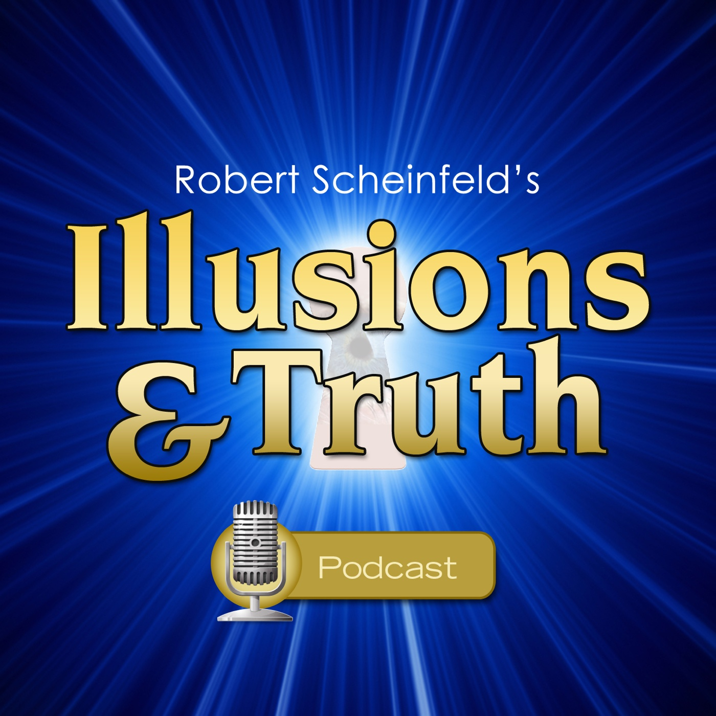 Robert Scheinfeld's Illusions And Truth Show