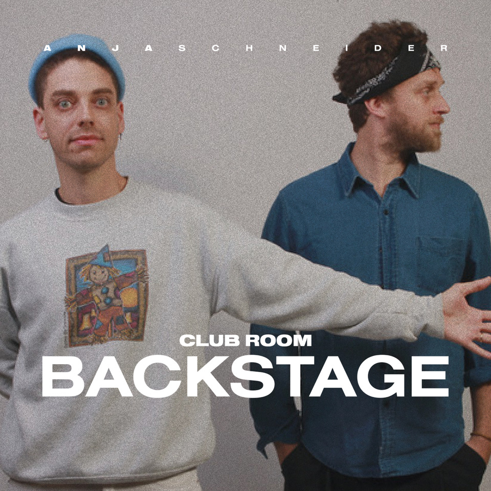 Anja Schneider presents Club Room: Backstage