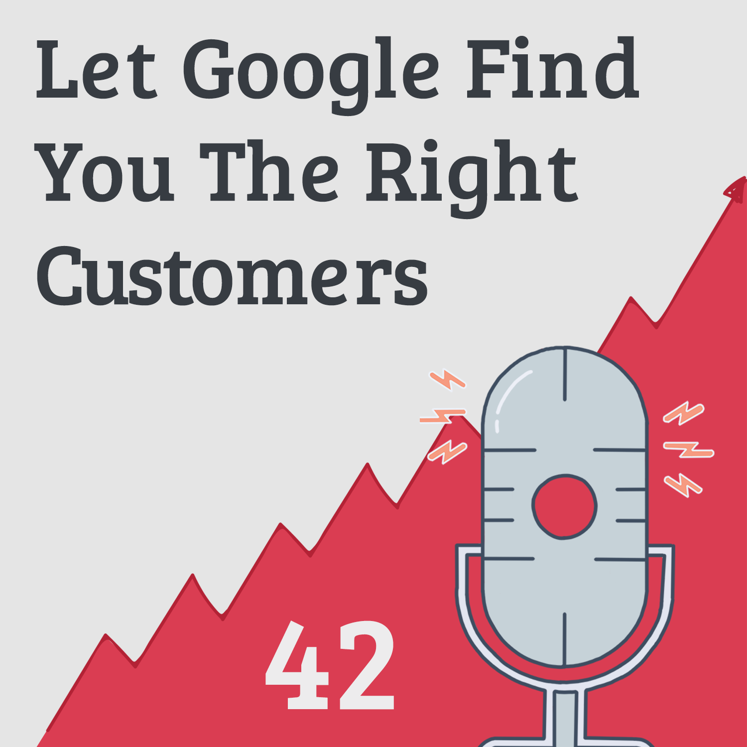 Free Traffic: Let Google Find Your Ideal Customers