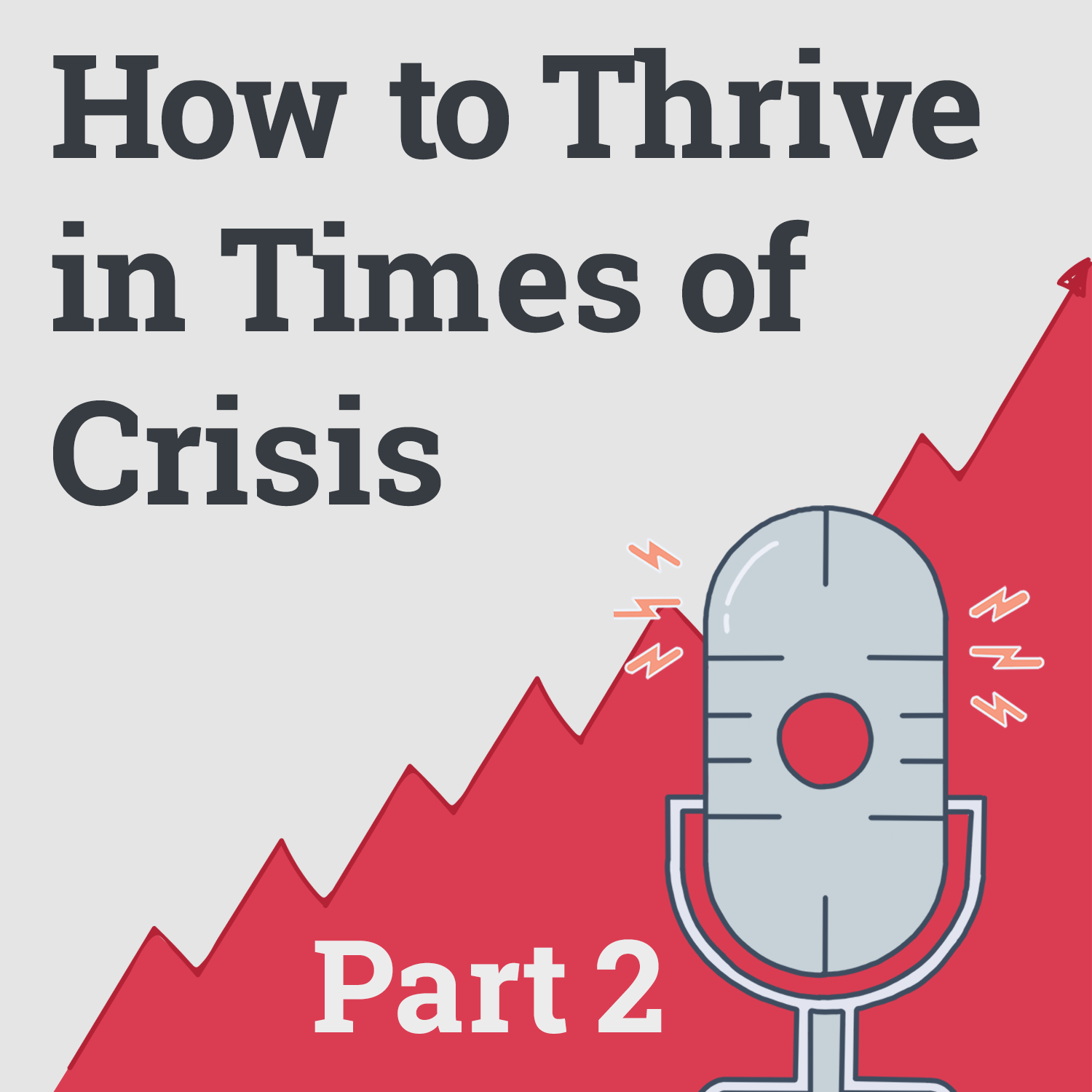 Build a Business During the Recession - COVID Crisis, Part 2