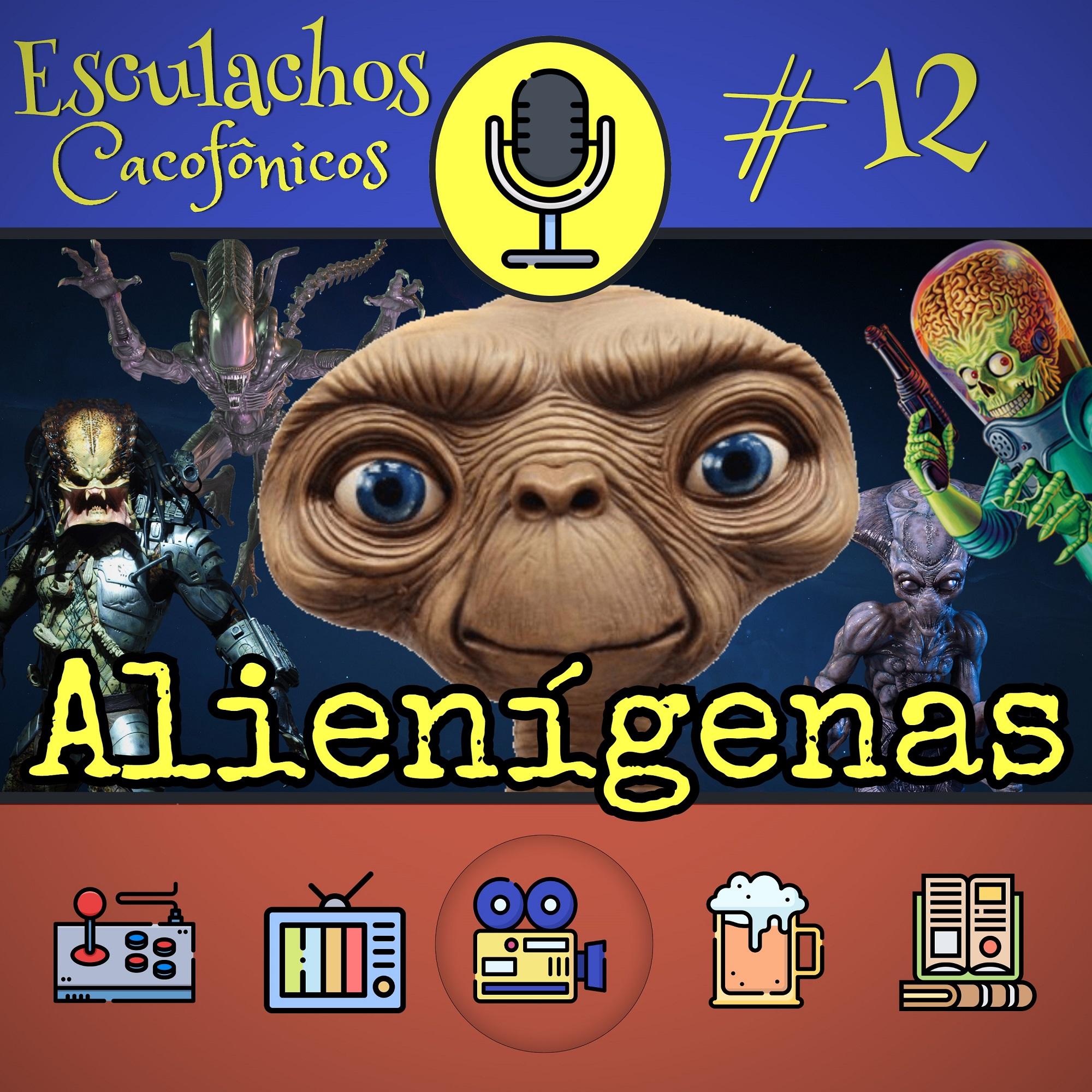 EP #12 - Alienígenas