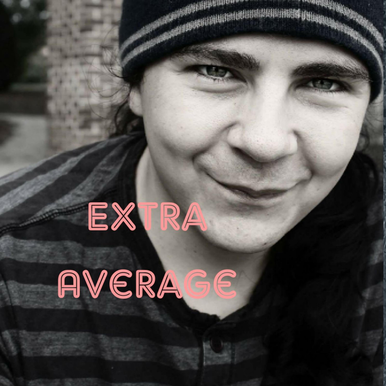 Extra Average Episode 3