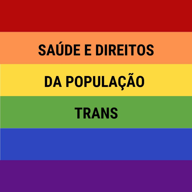 CSPcast #2 - Saúde e Direitos da População Trans