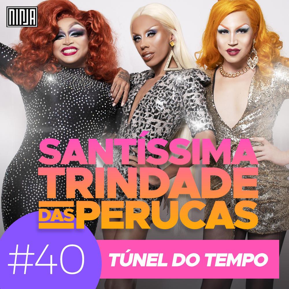 40: Túnel do Tempo