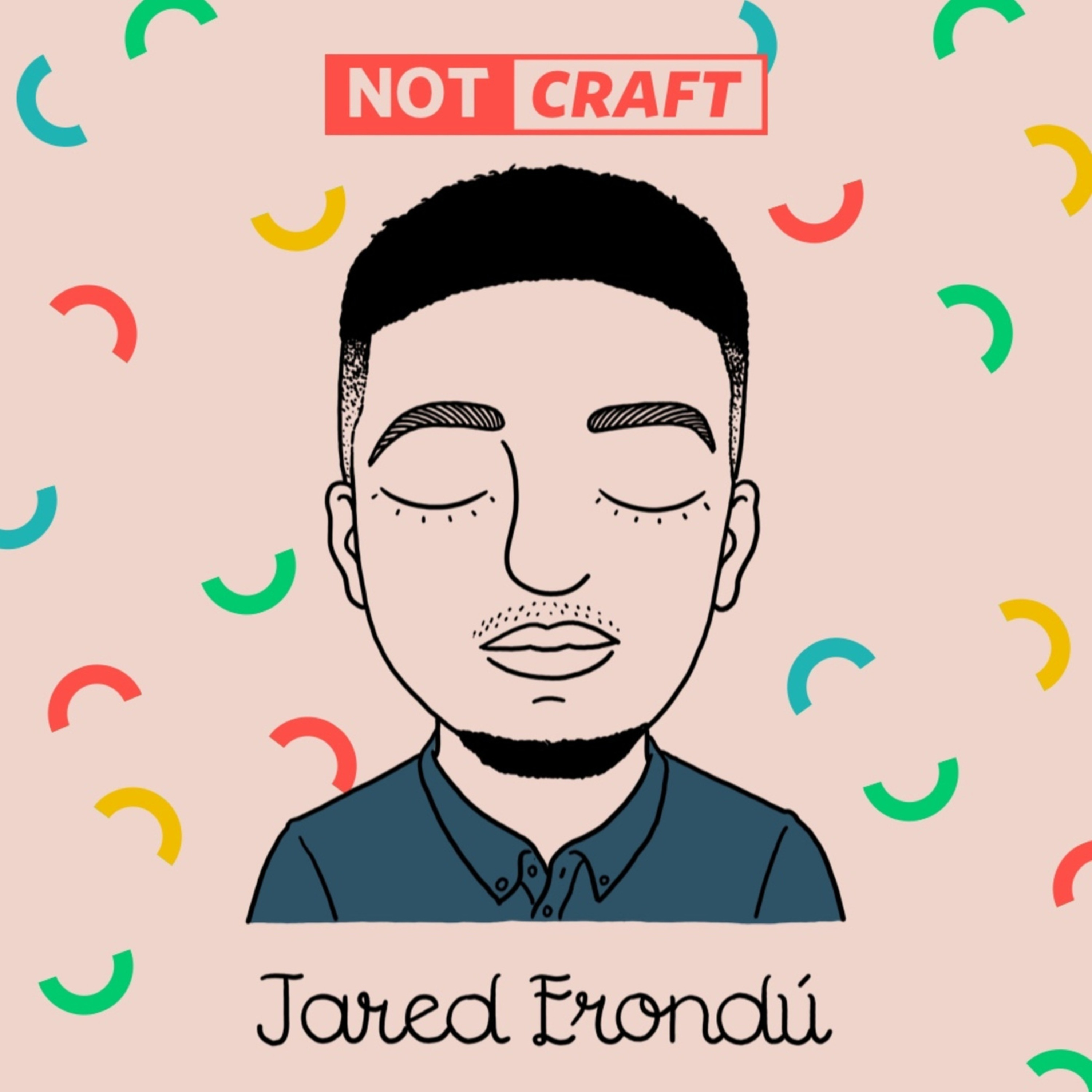 04: How people perceive you is their reality (Feat: Jared Erondu)
