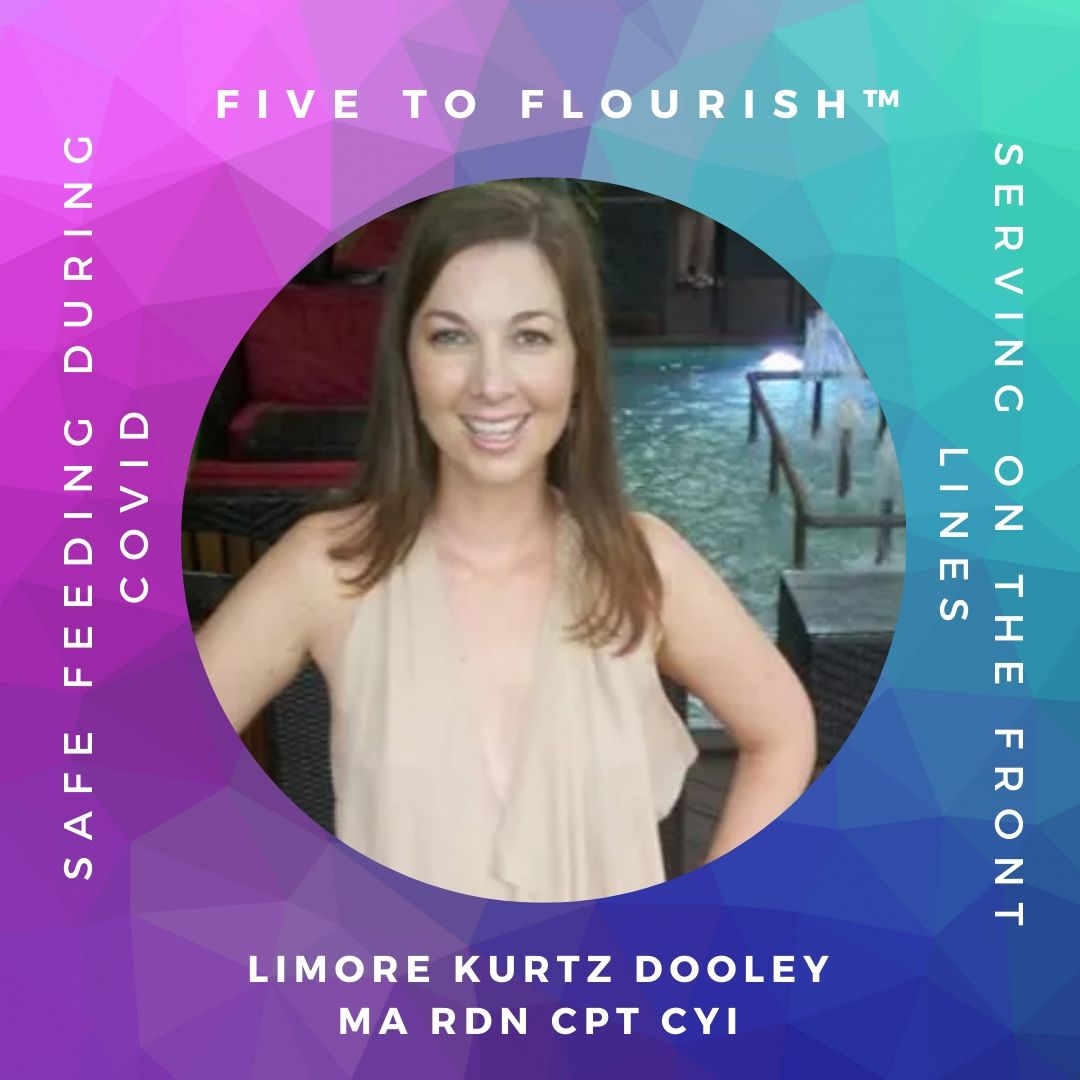 Safety, Efficiency, and Self Care During COVID with Limore Kurtz Dooley, MA, RDN, CPT, CYI