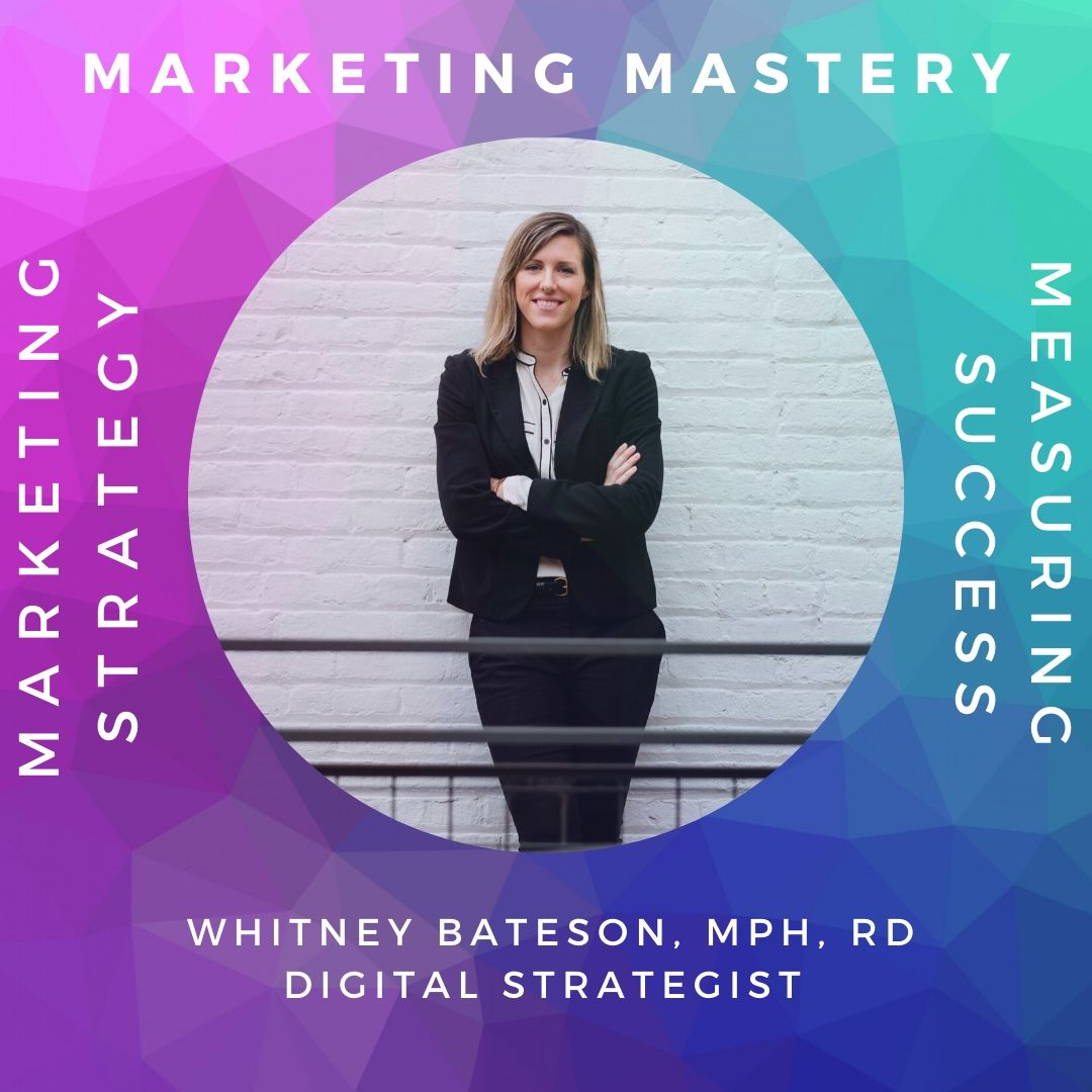 Develop a Marketing Plan in One Afternoon with Whitney Bateson, MPH, RD