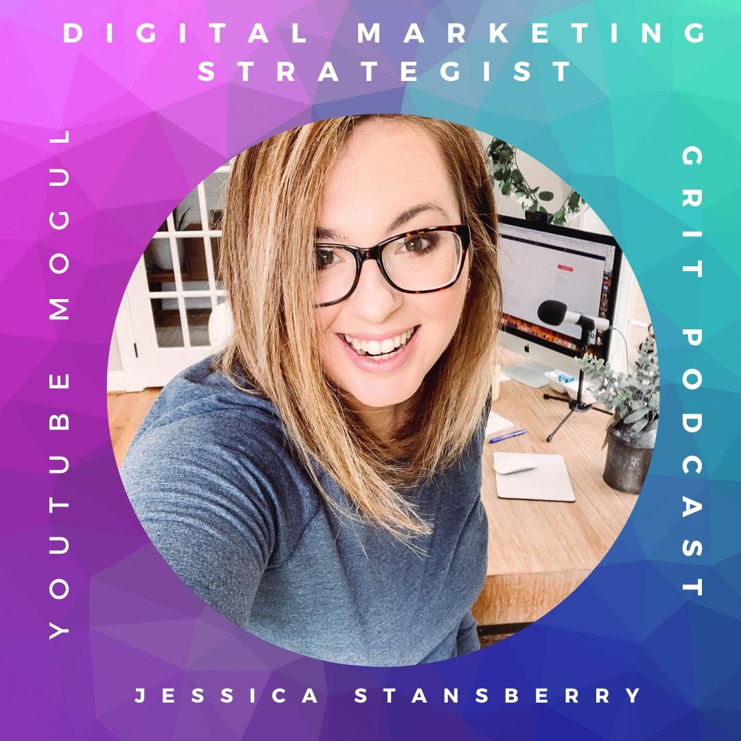 The Power of Grit in Social Media Marketing with Jessica Stansberry