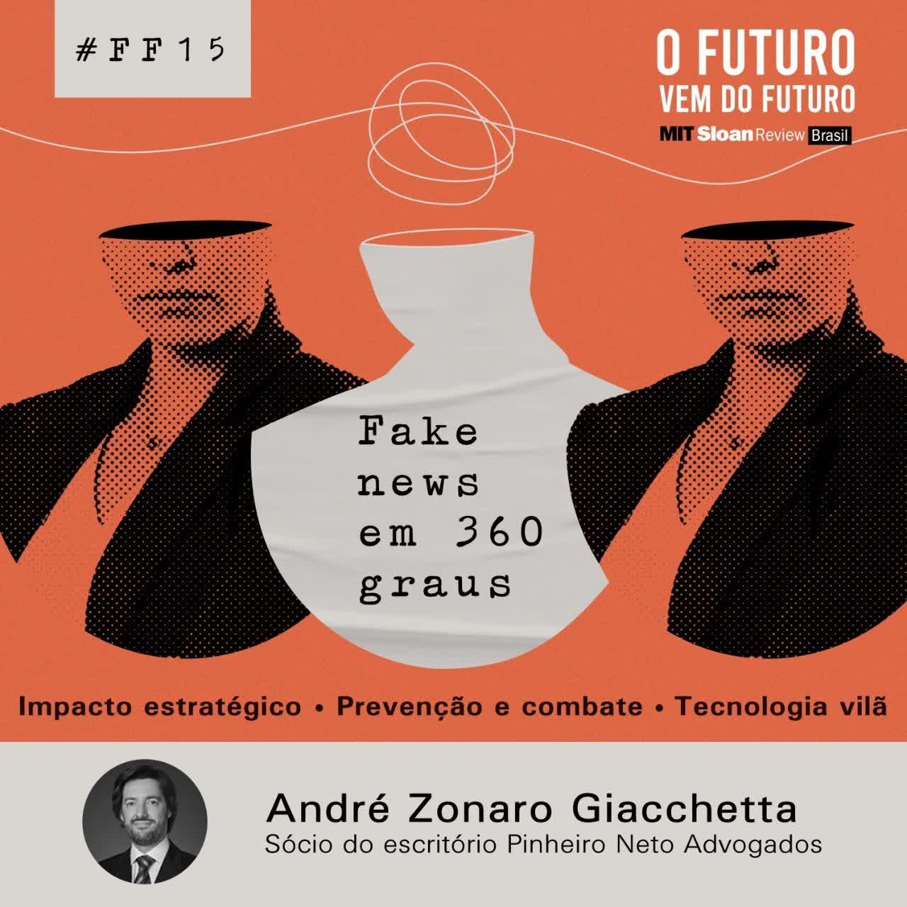 #FFS01E15 - André Zonaro Giacchetta: Impacto estratégico, prevenção e combate, tecnologia vilã