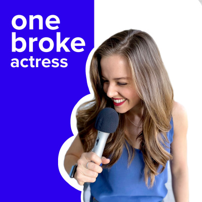 5 4 Sarah Burns By One Broke Actress Podcast A Podcast On Anchor