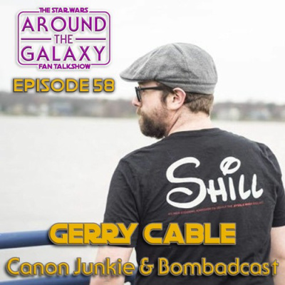 Episode 58 Gerry Cable Talking Fandom Prequels And Jarjar By Around The Galaxy The Star Wars Fan Talkshow A Podcast On Anchor