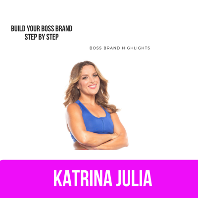 Ep 25: Build Your Boss Brand Step by Step by CREATE with Katrina Julia • A podcast on Anchor