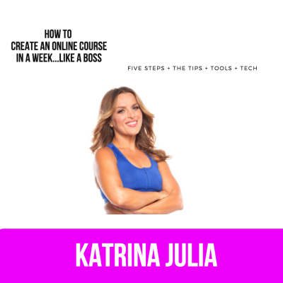 Ep 55: How to Create + Launch an Online Course in a Week...Like a Boss by CREATE with Katrina Julia • A podcast on Anchor