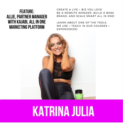 Ep 57: Feature with Allie, Partner Manager with Kajabi, All in One Marketing Platform that we Use! by CREATE with Katrina Julia • A podcast on Anchor