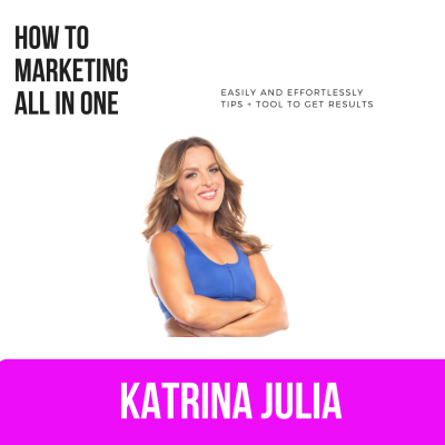 Ep 4: How to Do Marketing All in One by CREATE with Katrina Julia • A podcast on Anchor