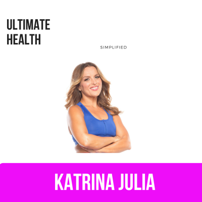 Ep 6: Ultimate Health Simplified by CREATE with Katrina Julia • A podcast on Anchor