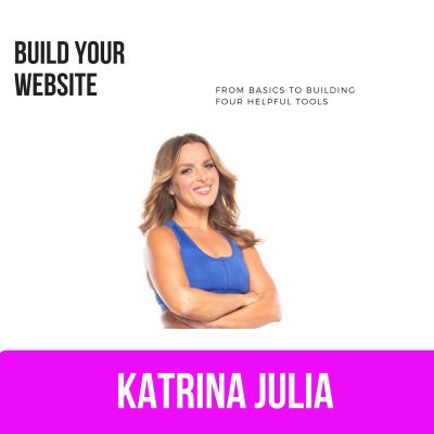 Ep 13: Build Your Website by CREATE with Katrina Julia • A podcast on Anchor