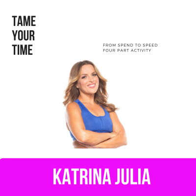 Ep 14: How to Tame Time to Get Transformation You Want by CREATE with Katrina Julia • A podcast on Anchor