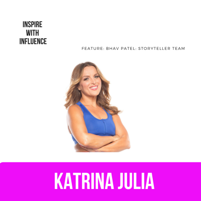 Ep 29: Inspire with Influence Feature with Bhav Patel: StoryTeller Team by CREATE with Katrina Julia • A podcast on Anchor