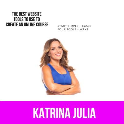 Ep 56: The Best Website Tools to Use to Create an Online Course by CREATE with Katrina Julia • A podcast on Anchor