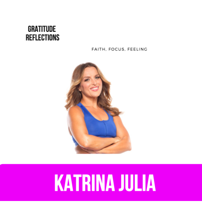 Ep 54: Gratitude Reflections of an Entrepreneur: Faith, Focus, Feeling by CREATE with Katrina Julia • A podcast on Anchor