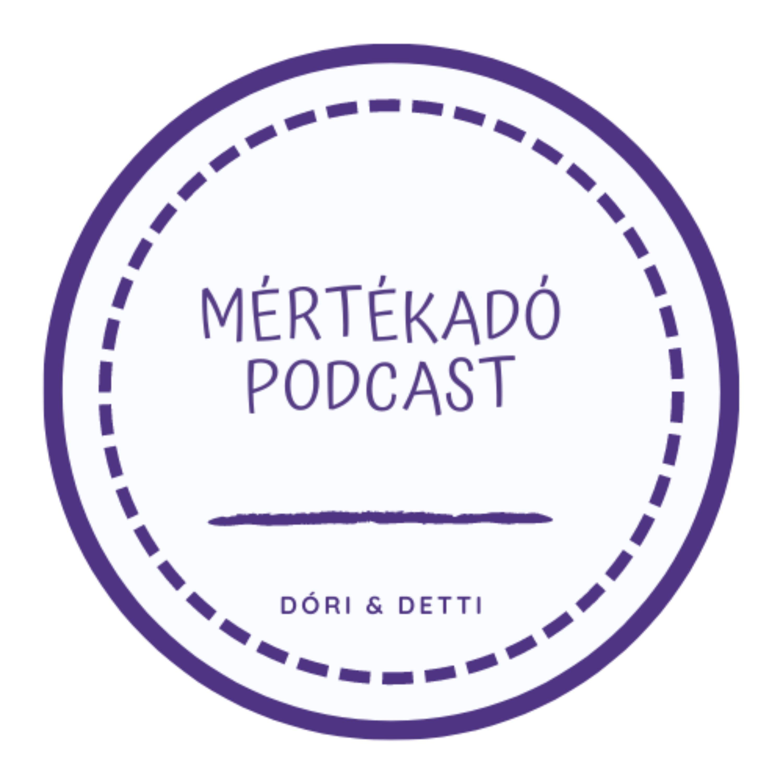 04. Hagyományok, szokások | mÉrtékadó Podcast