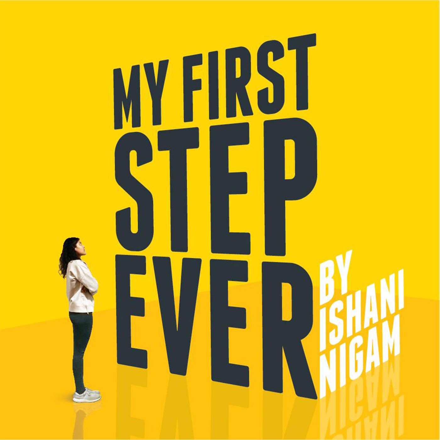 My First Step Ever