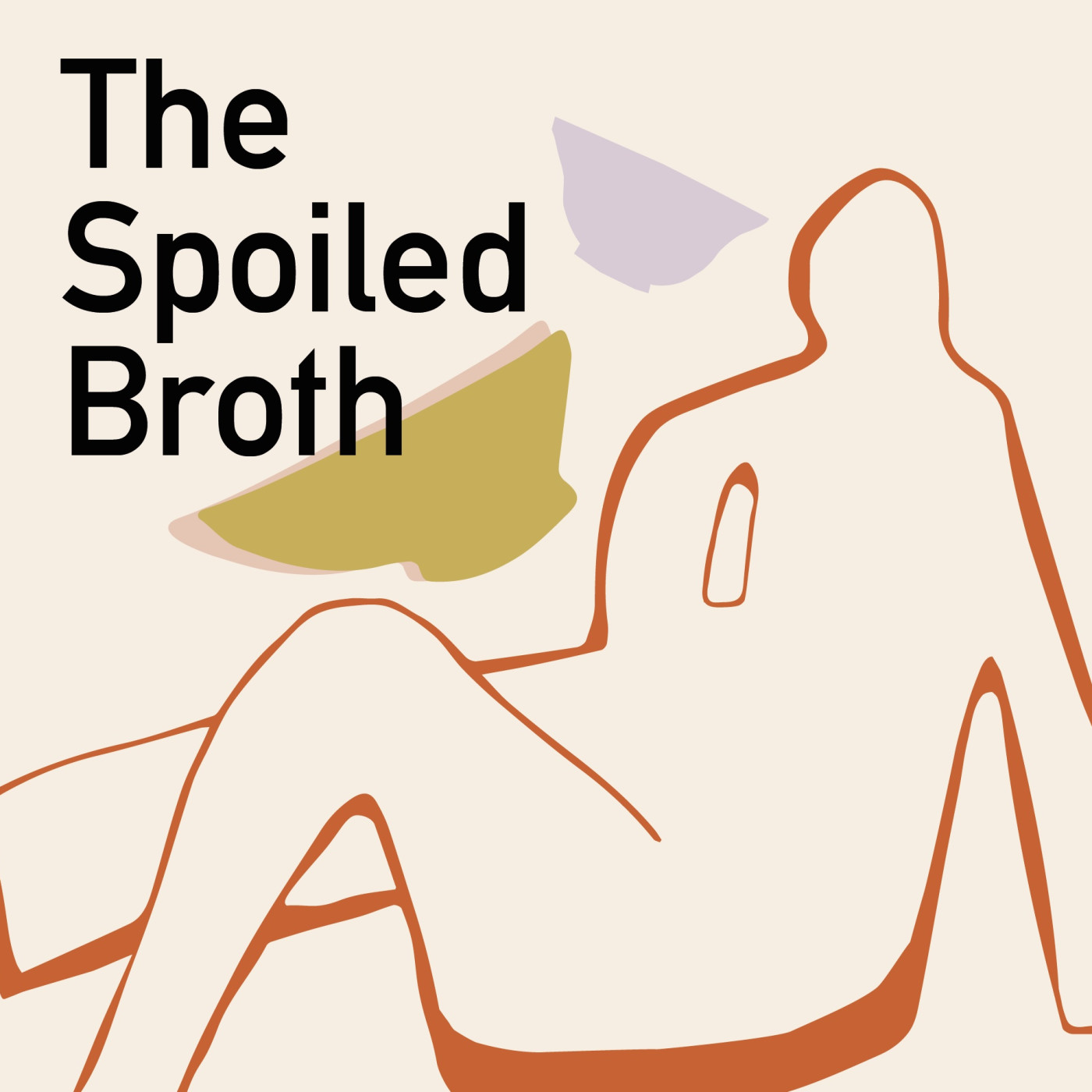 The Spoiled Broth