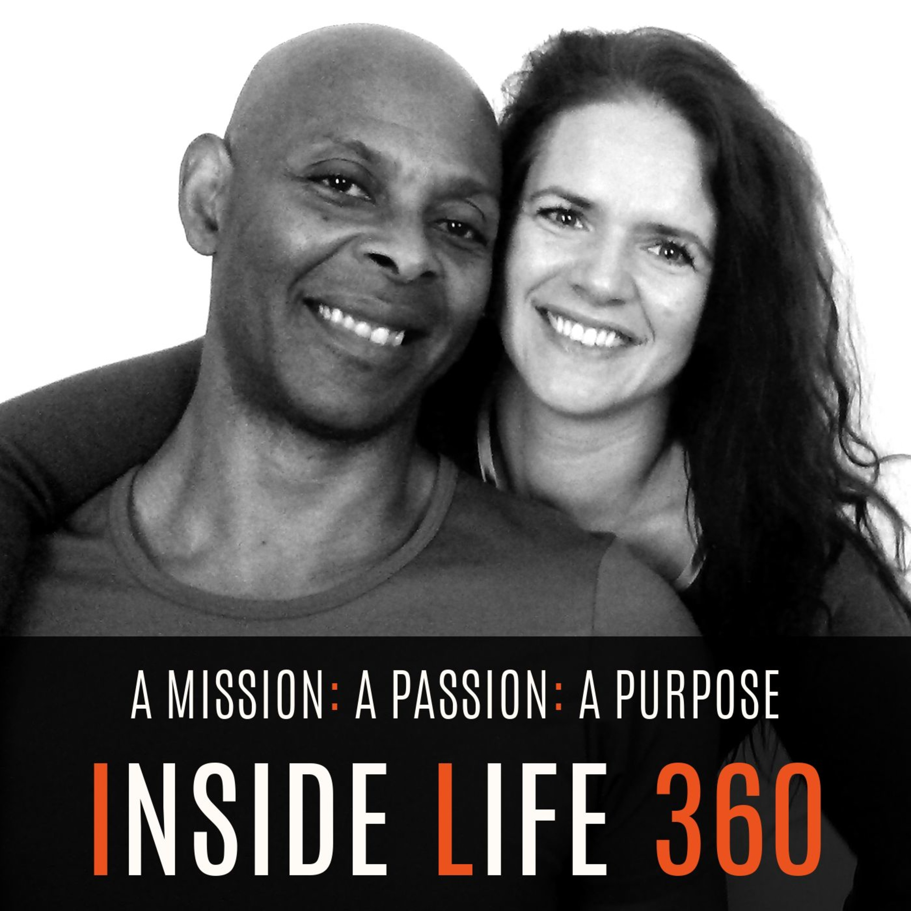 The Inside Life 360 Show | Listen via Stitcher for Podcasts