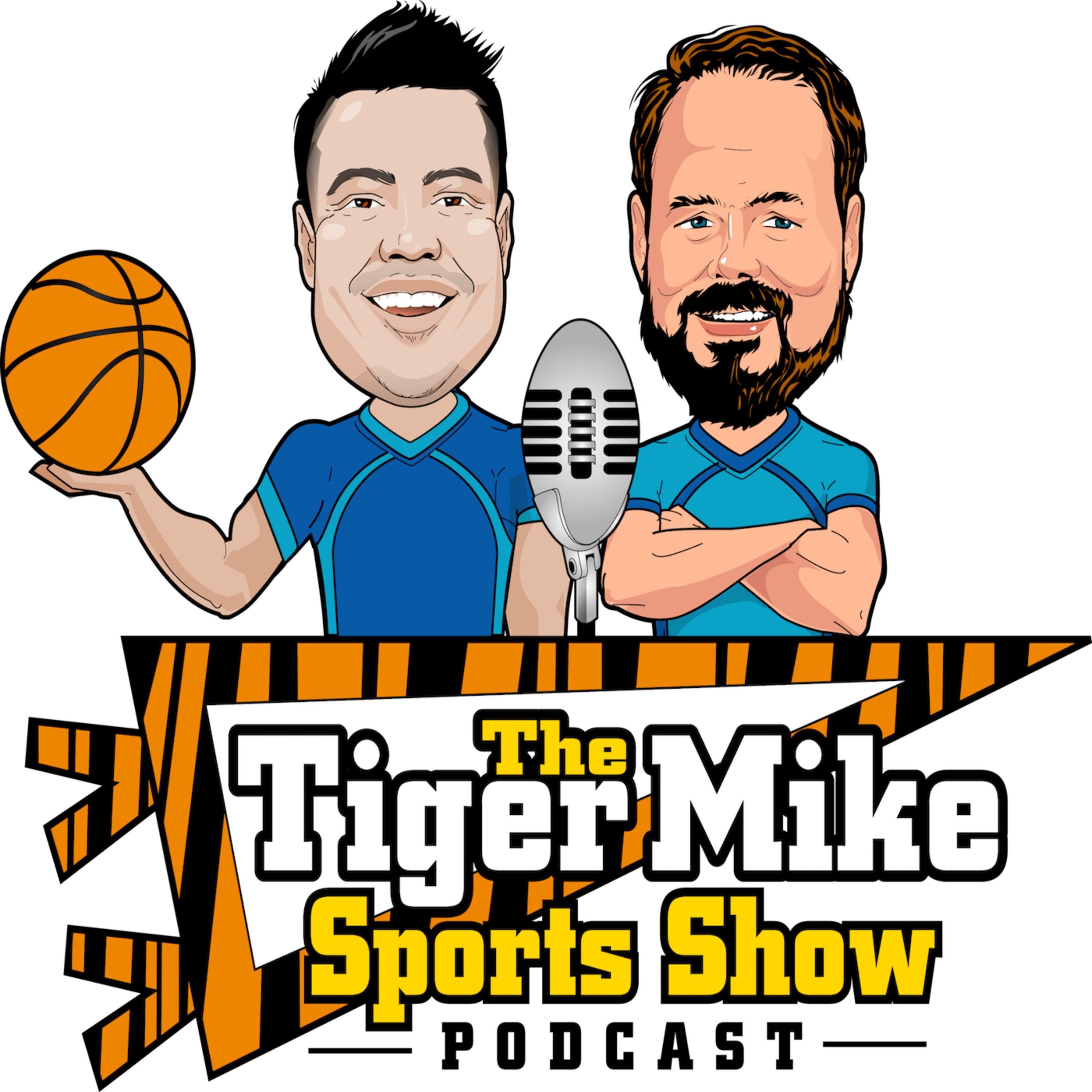 The Tiger Mike Sports Show Podcast - Sports Talk for Passionate Sports Fans