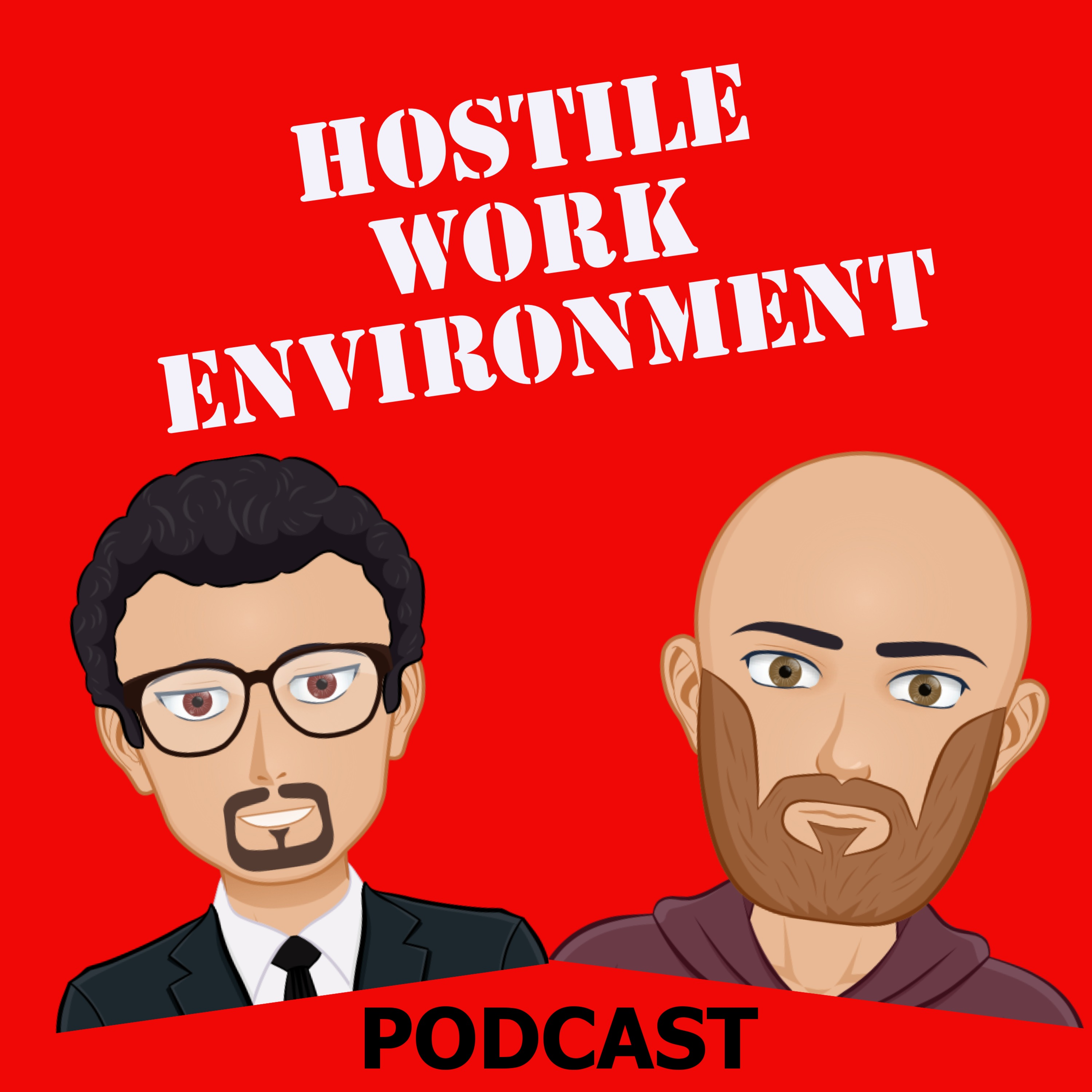 Hostile Work Environment with Marc and Dennis on Apple Podcasts
