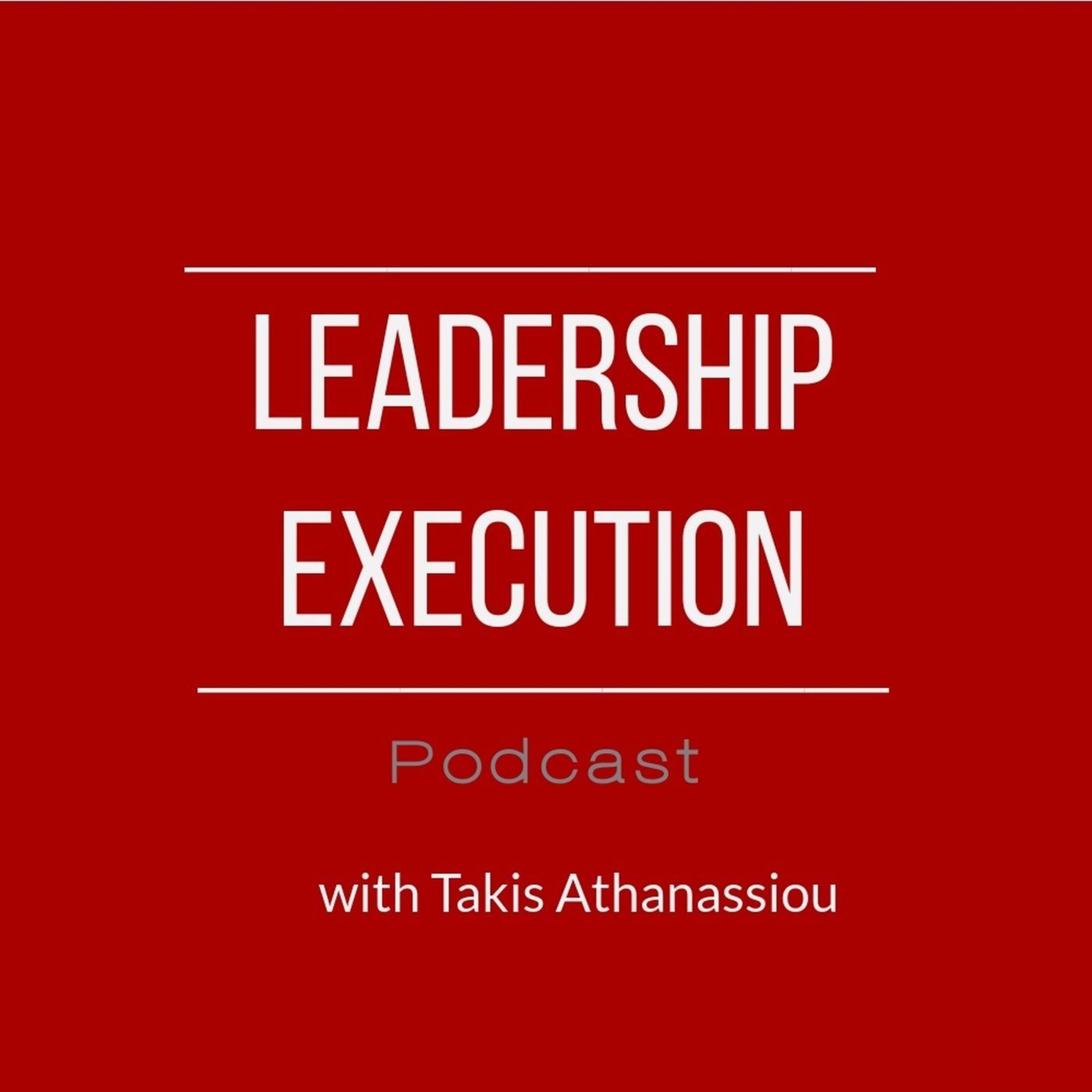 Leadership Execution Podcast